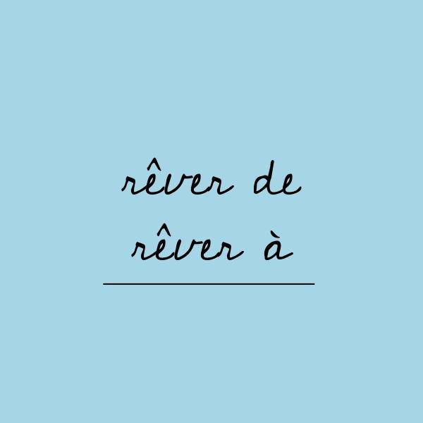 フランス語単語のrêver deとrêver à