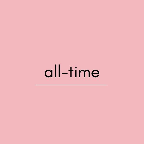 英語 all-timeの意味・使い方