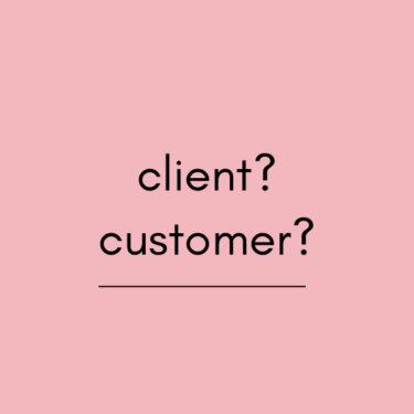Clientとcustomerの違いは?意味や例文・使い方を解説!